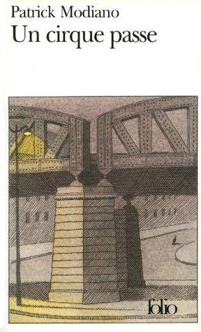 Un Cirque passe (Folio) Patrick Modiano