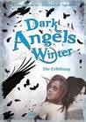 Dark angel's winter. Die Erfüllung