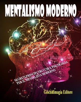 Mentalismo moderno  by  Giochidimagia