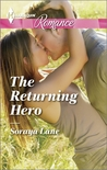 The Returning Hero by Soraya Lane