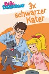 Bibi Blocksberg - 3x schwarzer Kater: fixed-layout (Bibi Blocksberg Bilderbücher) (German Edition)
