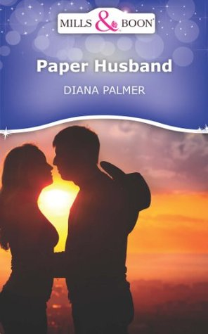 Paper Husband  by  Diana Palmer