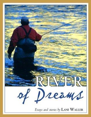 River of Dreams Lani Waller
