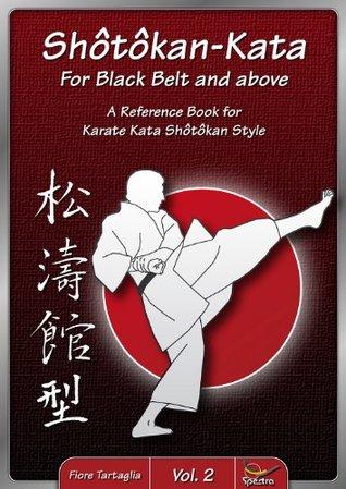 Shotokan Kata for Black Belt and above  by  Fiore Tartaglia