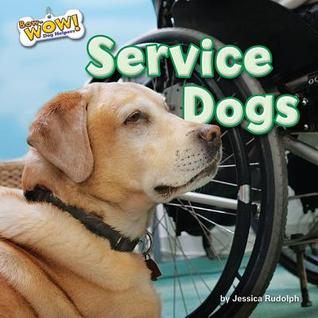 Service Dogs  by  Jessica Rudolph