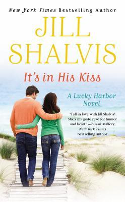 ScarlettReader's Review of It's in His Kiss (Lucky Harbor #10) by Jill Shalvis