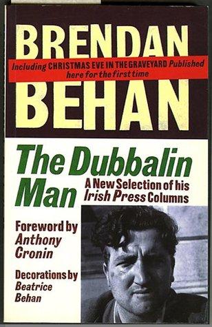 The Dubbalin Man  by  Brendan Behan
