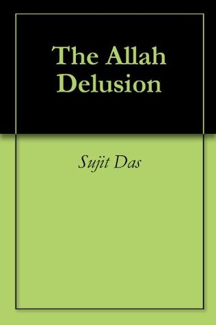 The Allah Delusion Ali Sina