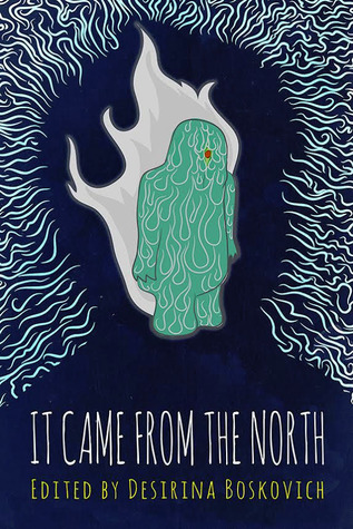 https://www.goodreads.com/book/show/19500770-it-came-from-the-north?ac=1