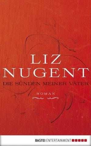 Die Sünden meiner Väter (2013) by Liz Nugent