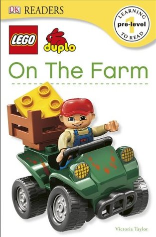 On The Farm (LEGO® DUPLO DK Readers Pre-Level 1)  by  Victoria Taylor
