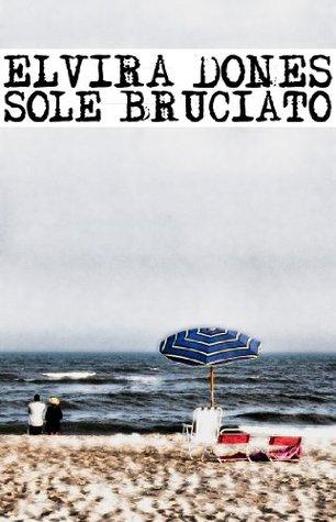 Sole bruciato (ebook)  by  Elvira Dones