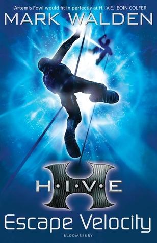 H.I.V.E. 3: Escape Velocity (2011) by Mark Walden