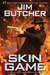Skin Game (The Dresden Files, #15) by Jim Butcher