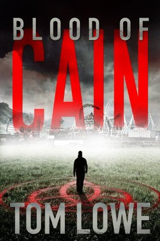 Blood of Cain Tom Lowe