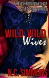 Wild, Wild Wives (The Chronicles of Staffordshire, #2)