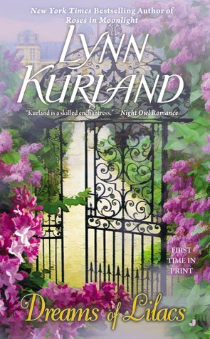 Book Review: Lynn Kurland's Dreams of Lilacs