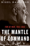 The Mantle of Command: FDR at War, 1941–1942