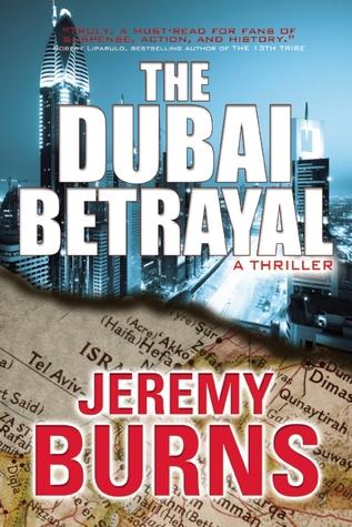 The Dubai Betrayal  by  Jeremy Burns