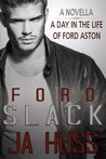 Slack: A Day in the Life of Ford Aston (Rook and Ronin Spin-off)