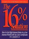 The 16% Solution: How to Get High Interest Rates in a Low-Interest World with Tax Lien Certificates