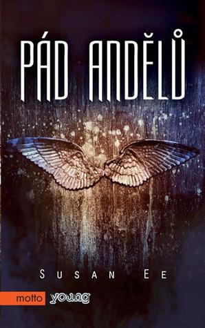 Pád andělů (Penryn a Konec dní, #1)