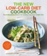 The New Low-Carb Diet Cookbook