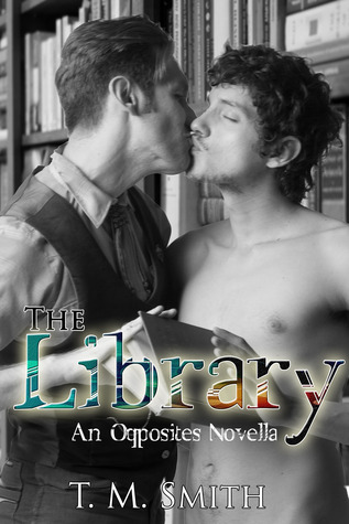 The Library (Opposites, #1.5)