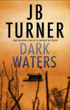 Dark Waters (Deborah Jones Crime Thriller Series, #2)