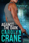 Against the Dark (The Associates, #1)