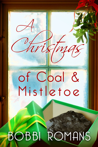 A Christmas of Coal and Mistletoe