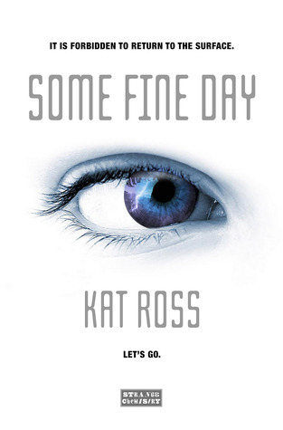 Some Fine Day by Kat Ross book cover