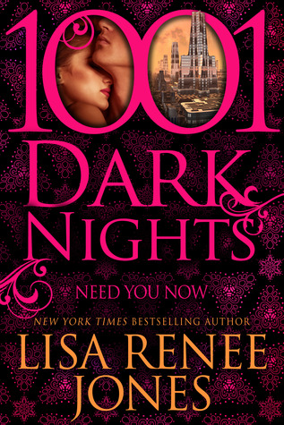 Need You Now (1001 Dark Nights)