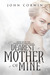 Dearest Mother of Mine (Overworld Chronicles, #6) by John Corwin