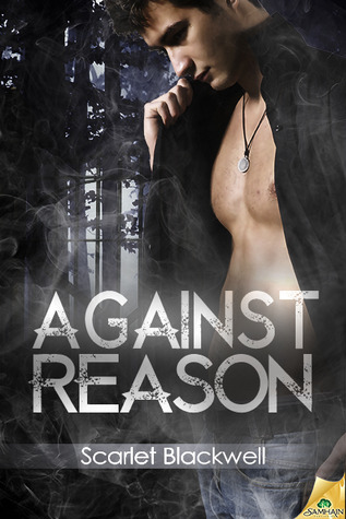 Against Reason by Scarlet Blackwell