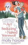 The Art of Seducing a Naked Werewolf