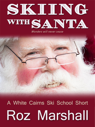 Skiing with Santa (White Cairns Ski School short stories #1)