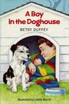 Boy in the Doghouse
