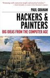 Hackers and Painters: Big Ideas from the Computer Age