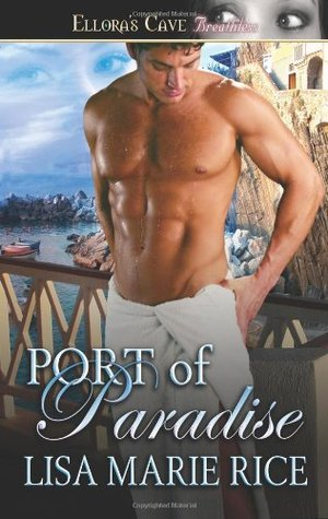 Port of Paradise - Lisa Marie Rice