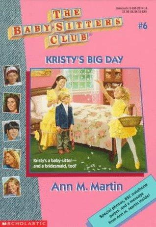 Kristy's Big Day by Ann M. Martin