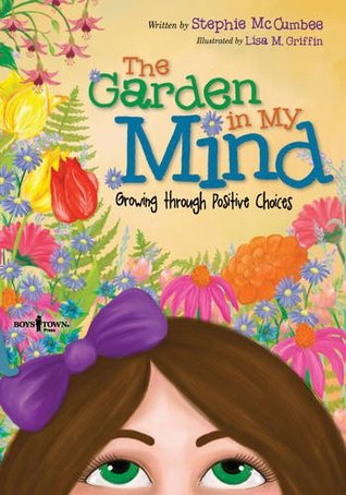 The Garden in My Mind by Stephie McCumbee