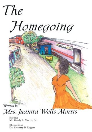 The Homegoing Juanita Morris