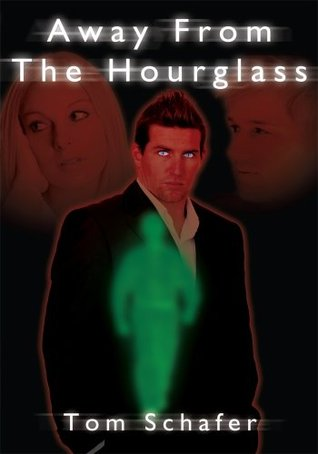 Away From The Hourglass  by  Tom Schafer