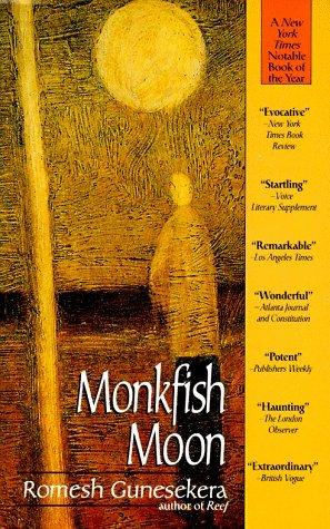 Monkfish Moon by Romesh Gunesekera