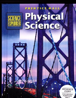 Sci Explorer Physical Science Student Edition 2001c  by  Prentice Hall