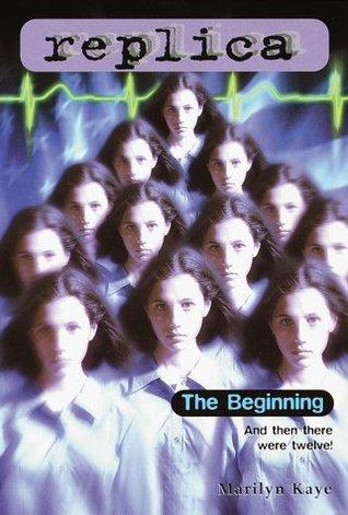 The Beginning (Replica, #14)