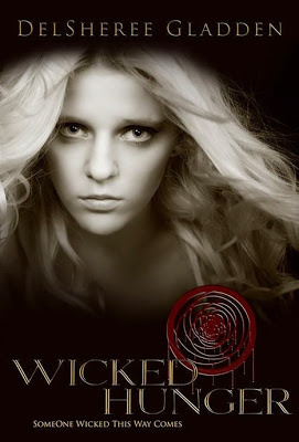 Wicked Hunger (Someone Wicked This Way Comes, #1)