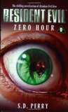 Zero Hour (Resident Evil, #0)