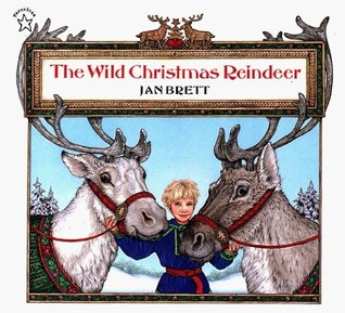 The Wild Christmas Reindeer (Jan Brett)